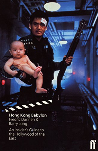 Hong Kong Babylon by Fredric Dannen (1997-06-23)