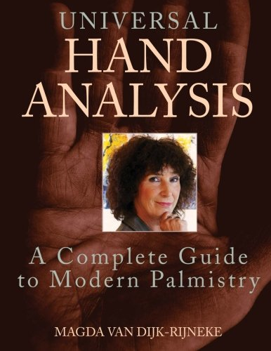 Download Universal hand analysis: A Complete Guide to Modern Palmistry ebook