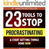 Ready, Set...PROCRASTINATE! 23 Anti-Procrastination Tools Designed to Help You Stop Putting Things Off and Start Getting Things Done