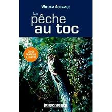 LA PECHE AU TOC/POCHE