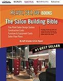 The Salon Building Bible (READY, SET, GO! Books)