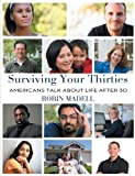 Surviving Your Thirties, Robin Madell, 1457517442