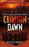 Crimson Dawn: A Dystopian Post Apocalyptic Novel (Exilon 5 Book 3) (Volume 3)
