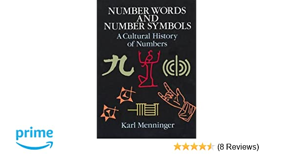 Number Words And Number Symbols A Cultural History Of Numbers Karl