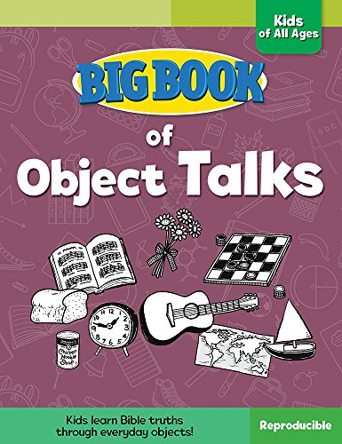 Big Book of Object Talks for Kids of All Ages (Big Books) from David C. Cook