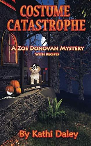Costume Catastrophe (Zoe Donovan Mystery) (Volume 21) -