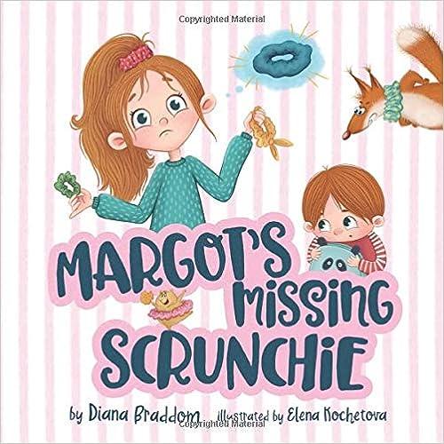 Margot's Missing Scrunchie