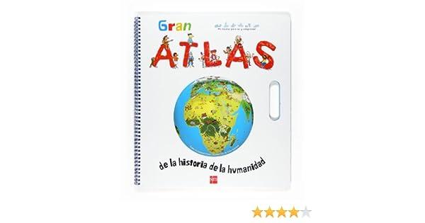 Gran Atlas de la historia de la humanidad Para aprender más sobre ...