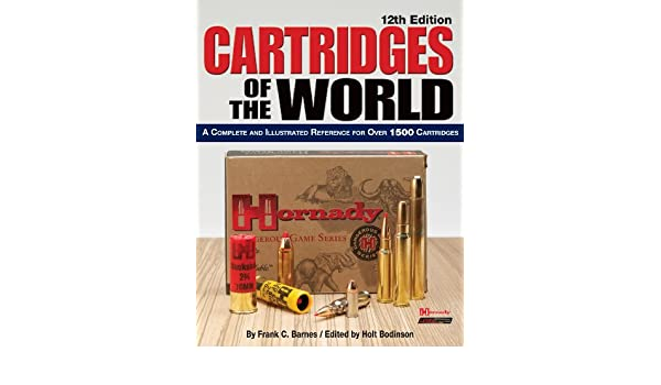 Cartridges of the world a complete and illustrated reference for cartridges of the world a complete and illustrated reference for over 1500 cartridges ebook frank c barnes holt bodinson amazon kindle store fandeluxe