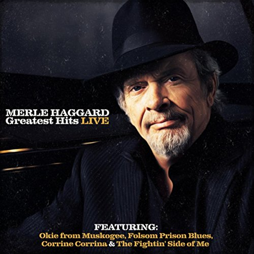 Merle Haggard Greatest Hits (Live)