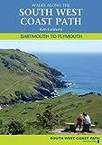 Walks Along the South West Coast Path: Dartmouth to Plymouth (Walks Along the Sw Coast Path)