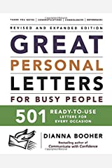 Great Personal Letters for Busy People: 501 Ready-to-Use Letters for Every Occasion Paperback
