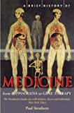 A Brief History of Medicine: from Hippocrates to Gene Therapy
