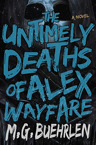The Untimely Deaths of Alex - Com Wayfare