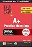 A+ Certification Practice Questions Exam Cram 2, Charles J. Brooks, 0789731088