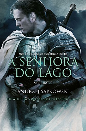 A Senhora Do Lago - The Witcher - A Saga Do Bruxo Geralt De Rivia - Livro 7 - Vol. 2 (Em Portugues do Brasil) PDF