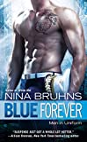img - for Blue Forever (Men in Uniform) book / textbook / text book