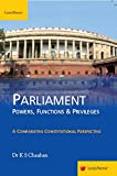 Parliament – Powers, Functions & Privileges: Powers, Functions and Privileges