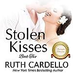 Stolen Kisses: The Barrington Billionaires, Book 2 | Ruth Cardello