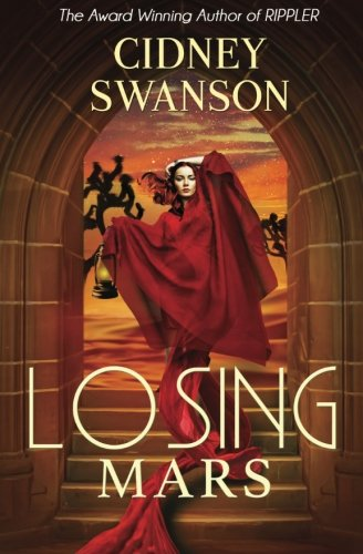 Losing Mars: Book Three in The Saving Mars Series (Volume 3)