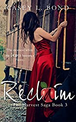 Reclaim (The Harvest Saga Book 3)