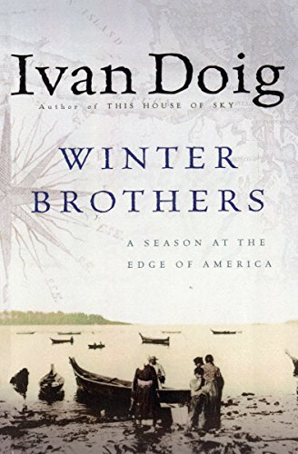 Amazon winter brothers a season at the edge of america ebook winter brothers a season at the edge of america by doig ivan fandeluxe Document