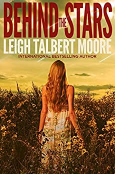 Behind the Stars by [Moore, Leigh Talbert]