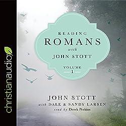 Reading Romans with John Stott, Volume 1