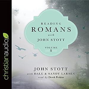 Reading Romans with John Stott, Volume 1 Audiobook
