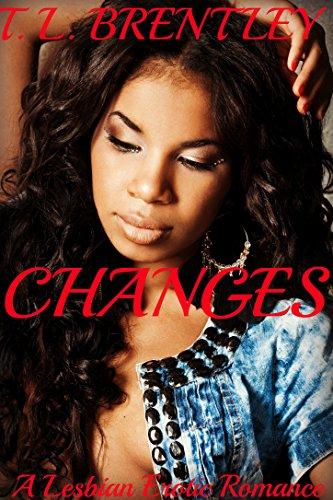 Search : Changes: A Lesbian Erotic Romance