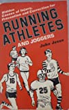 Hidden Causes of Injury : Prevention and Correction for Running Athletes and Joggers, Jesse, John, 0870950657