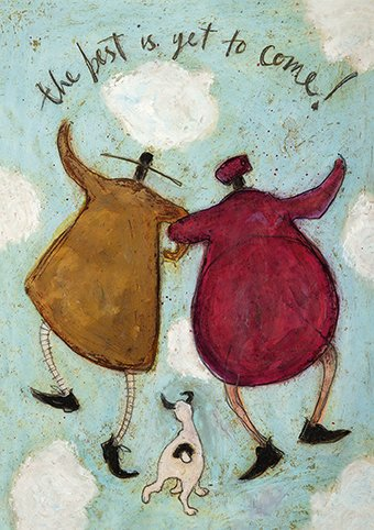 ST1803 The Best Is Yet To Come ! Sam Toft Open Greeting Card