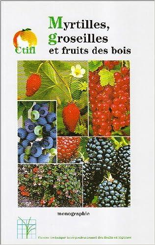 Lire un Myrtilles groseilles et fruits des bois pdf ebook