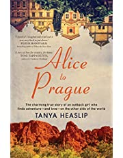 Alice to Prague: The charming true story of an outback girl who finds adventure – and love – on the other side of the world