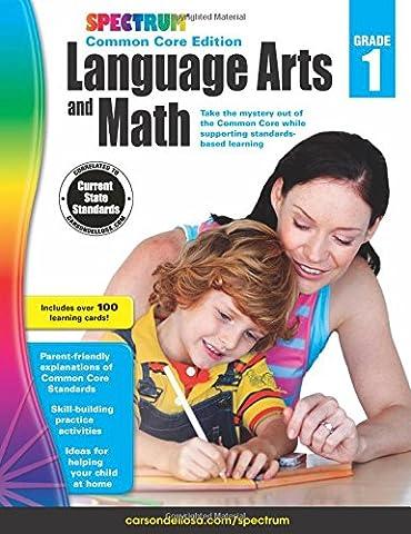 Spectrum Language Arts and Math, Grade 1: Common Core Edition (Art Of Common Place)