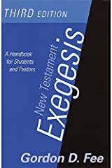 New Testament Exegesis, Third Edition: A Handbook for Students and Pastors Kindle Edition