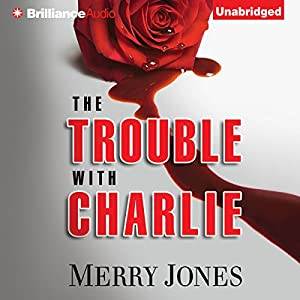 The Trouble with Charlie Audiobook