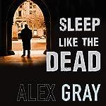 Sleep Like the Dead | Alex Gray
