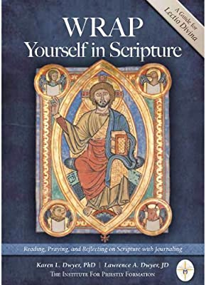 Wrap Yourself in Scripture: Karen L. Dwyer, PhD, Lawrence A. Dwyer, JD: 9780984379231: Amazon.com: Books