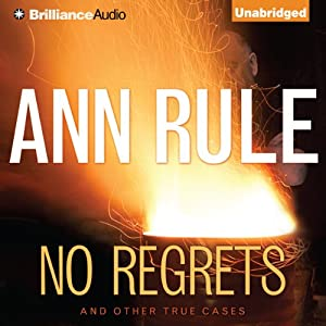 No Regrets: And Other True Cases Audiobook