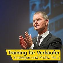 Training für Verkäufer - Einsteiger und Profis 2 | Livre audio Auteur(s) : Dirk Kreuter Narrateur(s) : Dirk Kreuter