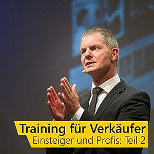 Training für Verkäufer - Einsteiger und Profis 2 Hörbuch
