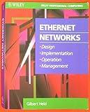 Ethernet Networks, Gilbert Held, 0471597171