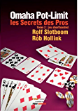 Omaha Pot-Limit, les Secrets des Pros volume 2