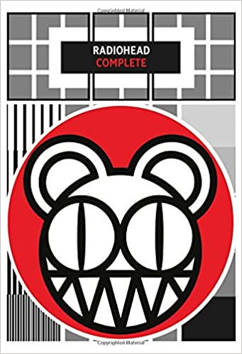 Radiohead Complete Lyrics Chords Radiohead 9780571540006 Books