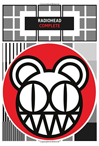 Radiohead Complete: Lyrics & Chords (Faber Edition)