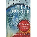 Flu Hunter: Unlocking the secrets of a virus