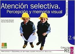 Atención Selectiva: Percepción Y Memoria Visual Descargar PDF Ahora