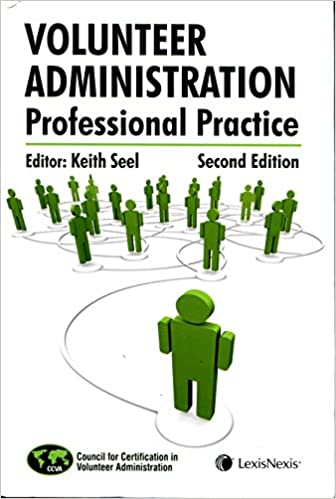 Volunteer Administration: Professional Practice, 2nd Edition: CVA Dr ...