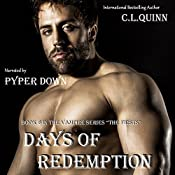 Days of Redemption: The Firsts ,Book 6 | C. L. Quinn
